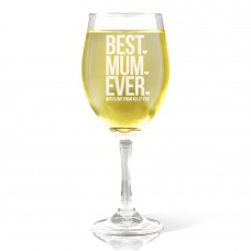 Best Mum Ever Wine Glass - White