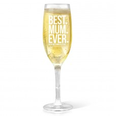 Best Mum Ever Champagne Glass