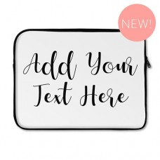 Add Your Own Message Laptop Sleeve