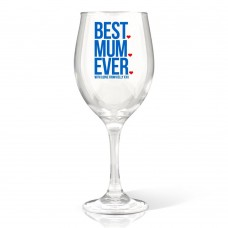 Best Mum Ever Wine Glass