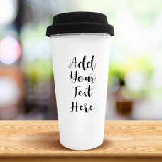Add Your Own Message Travel Cup