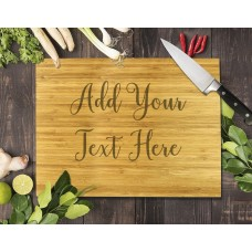 Add Your Own Message Bamboo Cutting Board