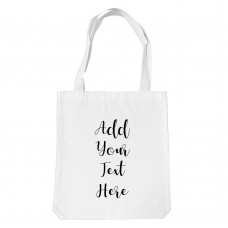 Add Your Own Text White Tote Bag