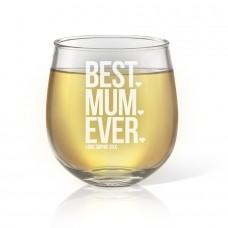 Best Mum Ever Stemless Wine Glass