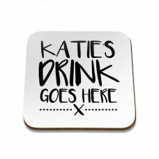 Drink Goes Here Square Coaster