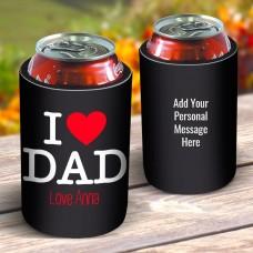I Love Dad Drink Cooler