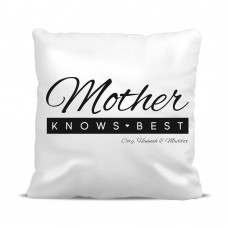 Mother Knows Best Cushion Cover